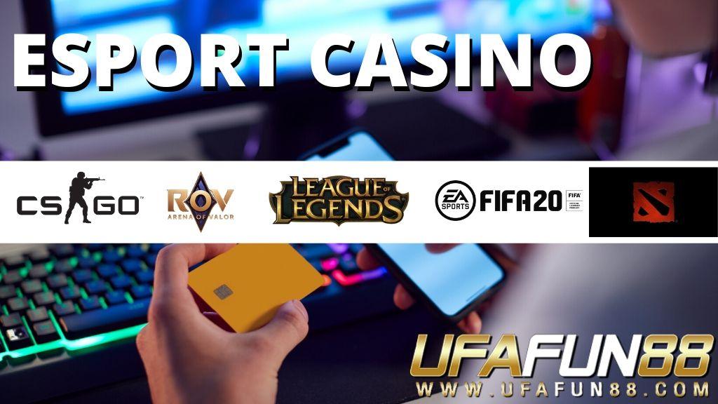 เว็บพนัน Esport Casino